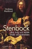 Stenbock : Ära och ensamhet i Karl XII:s tid