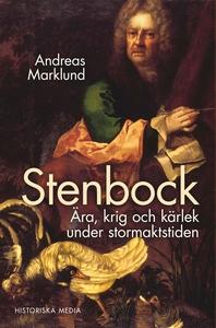 Stenbock : Ära och ensamhet i Karl XII:s tid (e