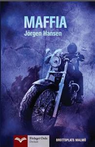 Maffia - Brottsplats Malmö (e-bok) av Jörgen Ha