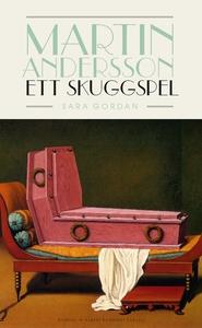 Martin Andersson : ett skuggspel (e-bok) av Sar