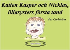 Katten Kasper och Nicklas, lillasysters första tand