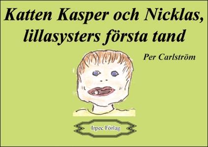 Katten Kasper och Nicklas, lillasysters första