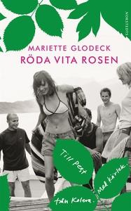 Röda Vita Rosen (e-bok) av Mariette Glodeck