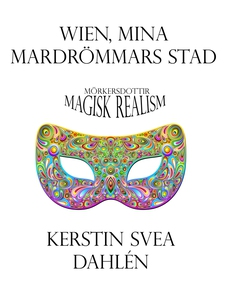 Wien, mina mardrömmars stad (e-bok) av Kerstin