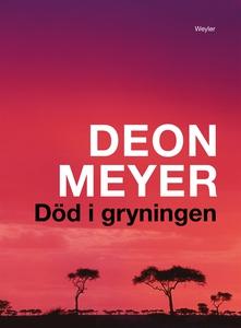 Död i gryningen (e-bok) av Deon Meyer