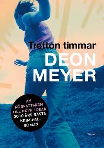 Tretton timmar (e-bok) av Deon Meyer