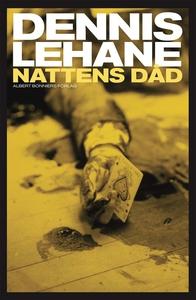 Nattens dåd (e-bok) av Dennis Lehane