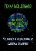 Religionen i morgondagens svenska samhälle