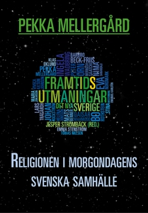 Religionen i morgondagens svenska samhälle (e-b