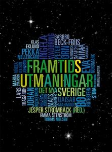 Framtidsutmaningar : Det nya Sverige (e-bok) av