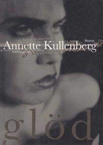 Glöd (e-bok) av Annette Kullenberg