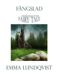 Fängslad (e-bok) av Emma Lundqvist