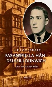 Fasansfulla händelser i Dunwich och andra novel