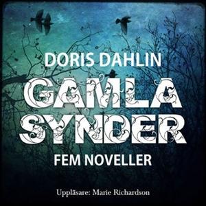 Gamla synder - 5 noveller (ljudbok) av Doris Da
