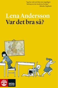 Var det bra så? (e-bok) av Lena Andersson