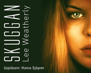 Skuggan (ljudbok) av Lee Weatherly