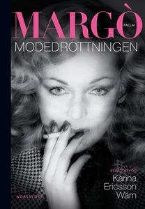Margò Fallai - Modedrottningen (e-bok) av Karin