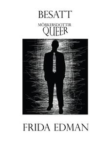 Besatt (e-bok) av Frida Edman