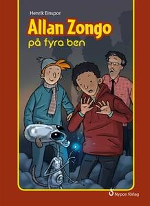 Allan Zongo på fyra ben (e-bok) av Henrik Einsp