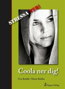 Coola ner dig! (e-bok) av Eva Robild, Mette Boh