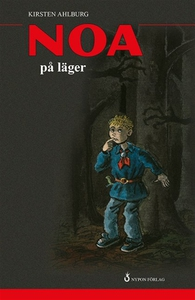 Noa på läger (e-bok) av Kirsten Ahlburg