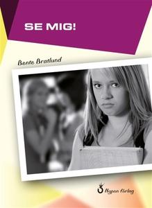 Se mig (e-bok) av Bente Bratlund