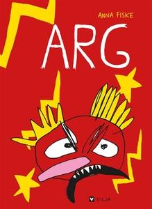 Arg (e-bok) av Anna Fiske