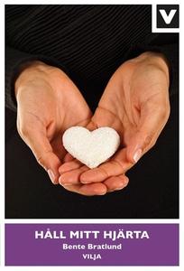 Håll mitt hjärta (e-bok) av Bente Bratlund