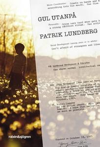 Gul utanpå (e-bok) av Patrik Lundberg