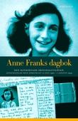 Anne Franks dagbok - Anteckningar från gömstället 12 juni 1942- 1 augusti