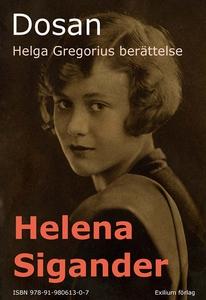 Dosan, Helga Gregorius berättelse (e-bok) av He