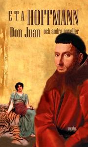 Don Juan och andra noveller (e-bok) av E T A Ho