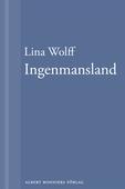 Ingenmansland : En novell ur Många människor dör som du