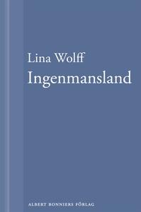 Ingenmansland : En novell ur Många människor dö