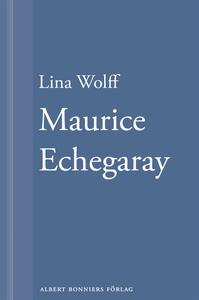 Många människor dör som du. Maurice Echegaray (