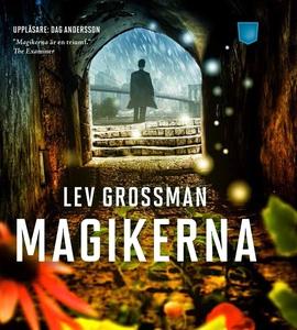 Magikerna (ljudbok) av Lev Grossman