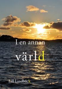 I en annan värld (e-bok) av Lill Lindbäck