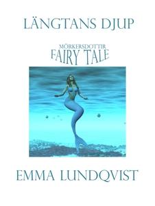 Längtans djup (e-bok) av Emma Lundqvist