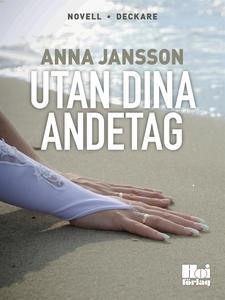 Utan dina andetag (e-bok) av Anna Jansson