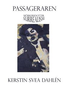 Passageraren (e-bok) av Kerstin Svea Dahlén