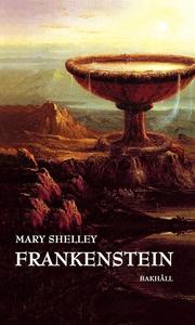 Frankenstein (e-bok) av Mary Shelley