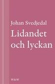 Lidandet och lyckan : Intellektuella i Vilhelm Mobergs trettiotalsromaner