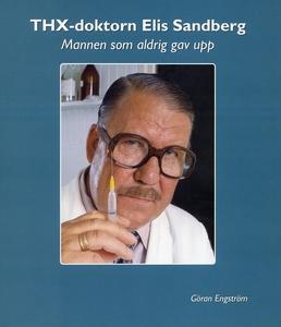 THX-doktorn Elis Sandberg (e-bok) av Göran Engs