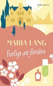 Farligt att förtära (e-bok) av Maria Lang
