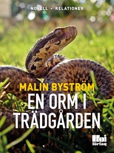 En orm i trädgården (e-bok) av Malin Byström