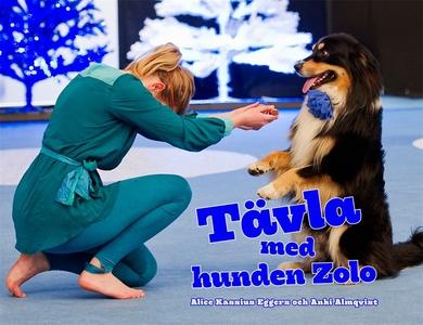 Tävla med hunden Zolo / Lättläst (ljudbok) av A