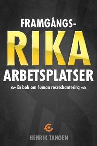 Framgångsrika arbetsplatser -en bok om human re