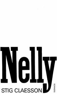Nelly (e-bok) av Stig Claesson