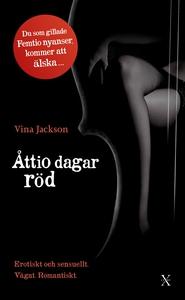 Åttio dagar röd (e-bok) av Vina Jackson