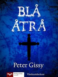 Blå åtrå (e-bok) av Peter Gissy